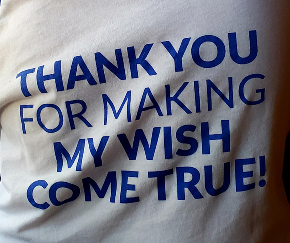 """Shirt that reads """"Thank you for making my wish come true!"""""""